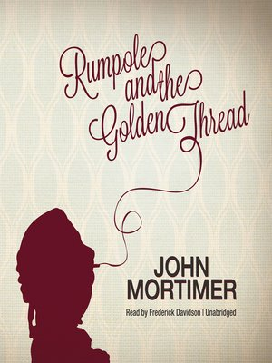 cover image of Rumpole and the Golden Thread