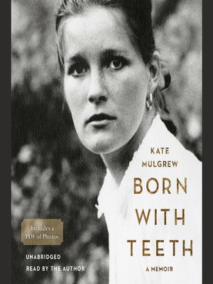 cover image of Born with Teeth