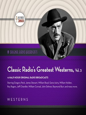 cover image of Classic Radio's Greatest Westerns, Volume 3