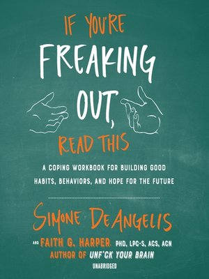 cover image of If You're Freaking Out, Read This