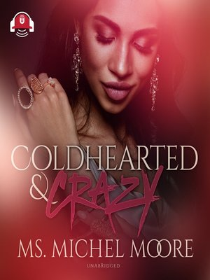 cover image of Coldhearted & Crazy