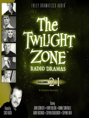 cover image of The Twilight Zone Radio Dramas, Volume 21