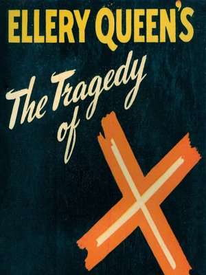 cover image of The Tragedy of X