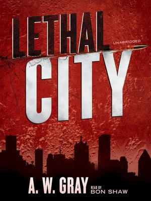 cover image of Lethal City