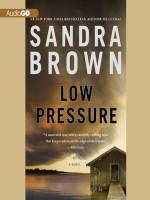 Sandra brown overdrive rakuten overdrive ebooks audiobooks and low pressure sandra brown author fandeluxe Images