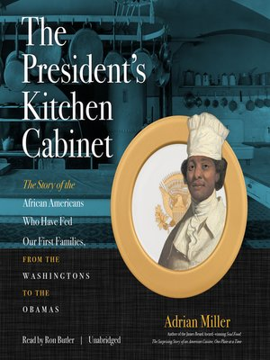 cover image of The President's Kitchen Cabinet