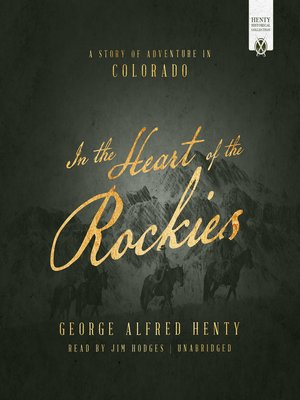 cover image of In the Heart of the Rockies