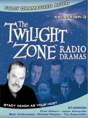 cover image of Twilight Zone Radio Dramas, Collection 3