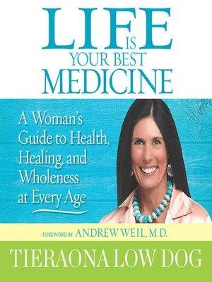 cover image of Life is Your Best Medicine