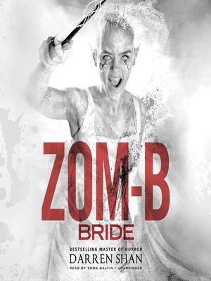 cover image of Zom-B Bride