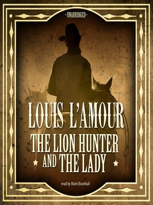 cover image of The Lion Hunter and the Lady