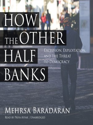 cover image of How the Other Half Banks