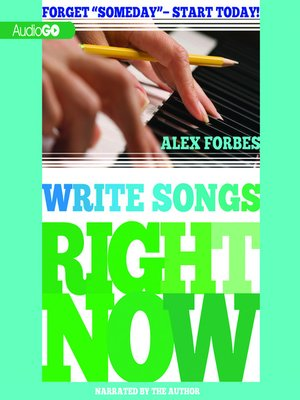 cover image of Write Songs Right Now