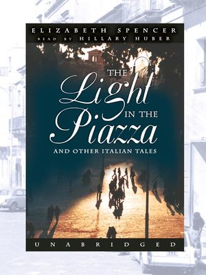 cover image of The Light in the Piazza