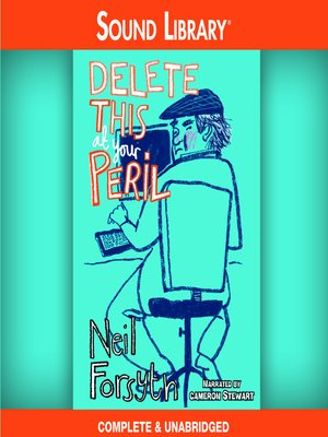cover image of Delete This at Your Peril