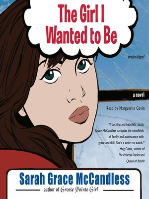 cover image of The Girl I Wanted to Be