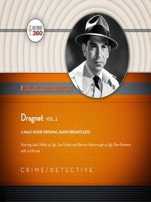 cover image of Dragnet, Volume 2