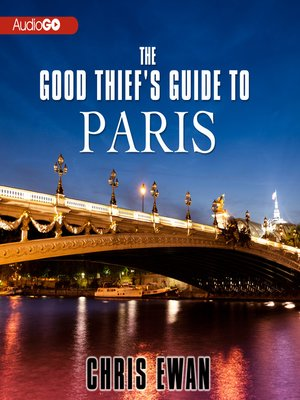 cover image of The Good Thief's Guide to Paris