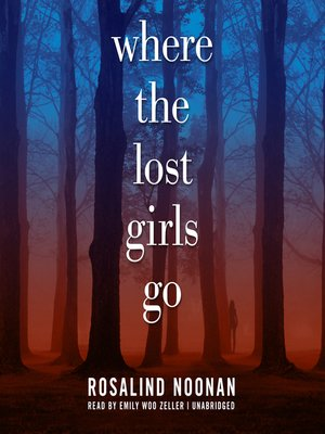 cover image of Where the Lost Girls Go
