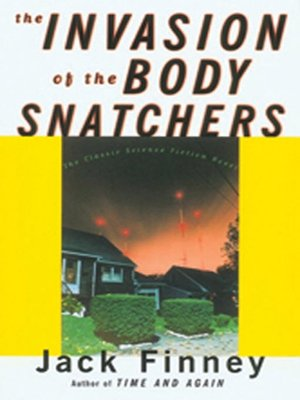 cover image of The Invasion of the Body Snatchers