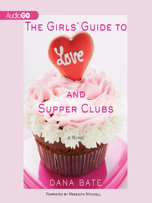 cover image of The Girls' Guide to Love and Supper Clubs