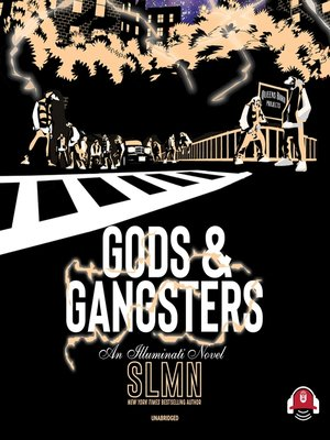 cover image of Gods & Gangsters