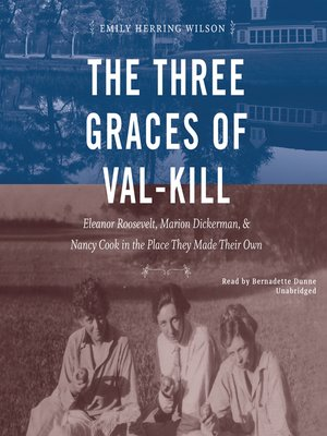 cover image of The Three Graces of Val-Kill