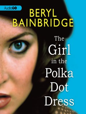 cover image of The Girl in the Polka Dot Dress