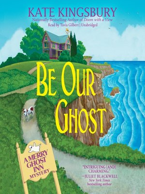 cover image of Be Our Ghost