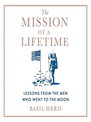 cover image of The Mission of a Lifetime