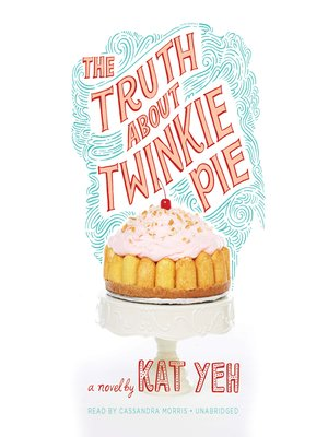 cover image of The Truth about Twinkie Pie