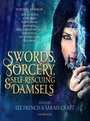 cover image of Swords, Sorcery, and Self-Rescuing Damsels