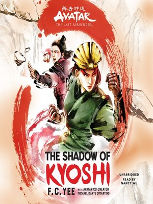 cover image of Avatar: The Last Airbender: The Shadow of Kyoshi