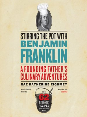 cover image of Stirring the Pot with Benjamin Franklin