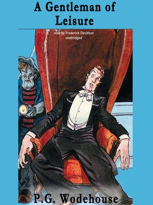 cover image of A Gentleman of Leisure
