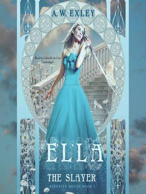 cover image of Ella, the Slayer