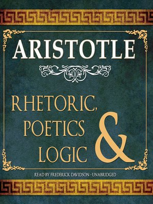 cover image of Rhetoric, Poetics & Logic