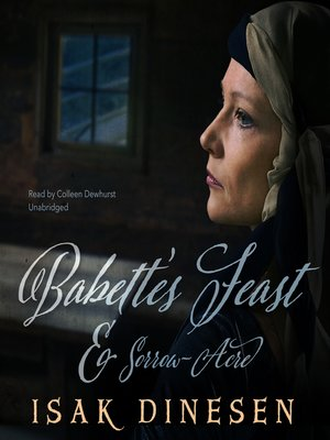 "cover image of ""Babette's Feast"" and ""Sorrow-Acre"""