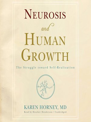 NEUROSIS AND HUMAN GROWTH EPUB