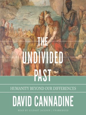 cover image of The Undivided Past