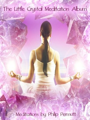 cover image of The Little Crystal Meditation
