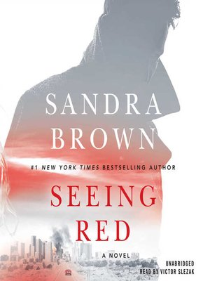 Sandra brown overdrive rakuten overdrive ebooks audiobooks and cover image of seeing red fandeluxe Images