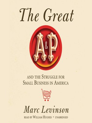cover image of The Great A&P and the Struggle for Small Business in America