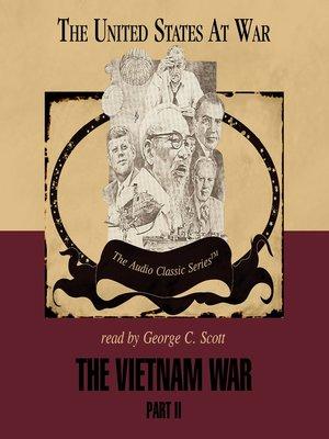 cover image of The Vietnam War, Part II