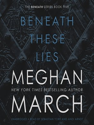 cover image of Beneath These Lies