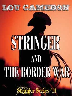 cover image of Stringer and the Border War