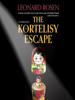 cover image of The Kortelisy Escape