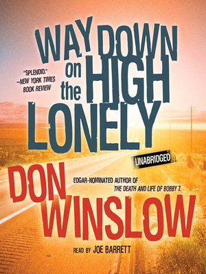 cover image of Way Down on the High Lonely