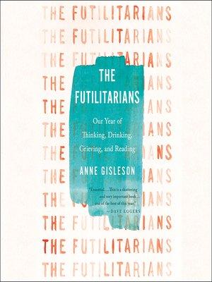 cover image of The Futilitarians