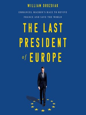 cover image of The Last President of Europe